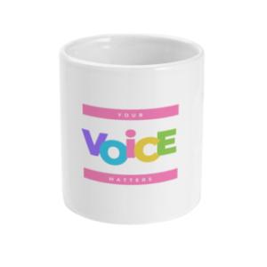 have your voice heard mug