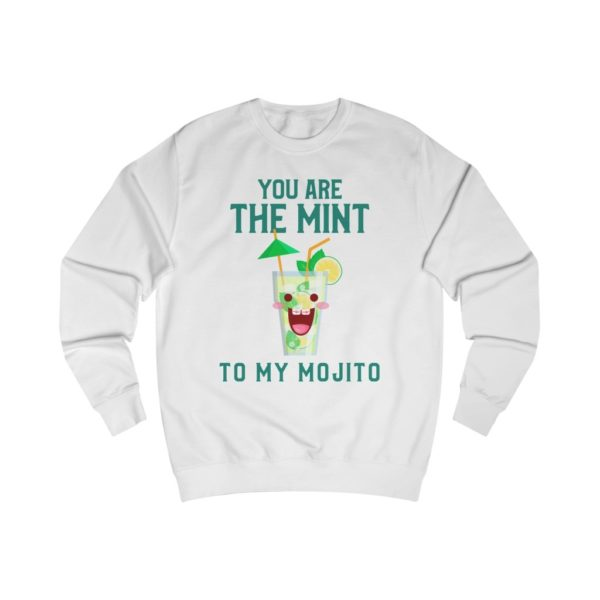 Mint To My Mojito Sweatshirt