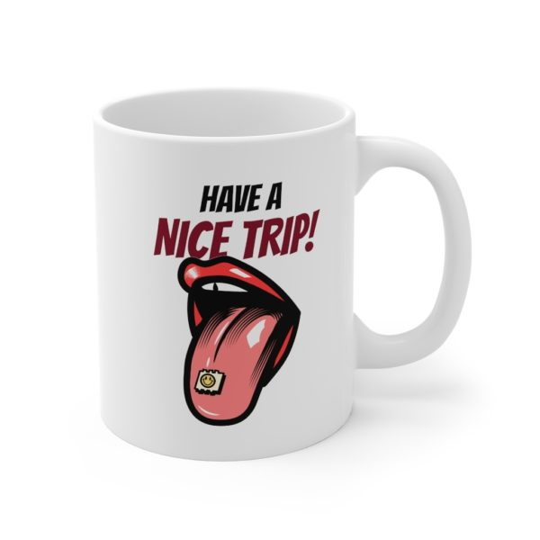 Nice Trip 11oz White Mug