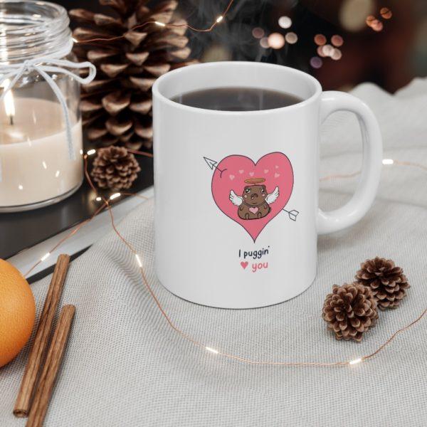 Puggin Love You 11oz White Mug