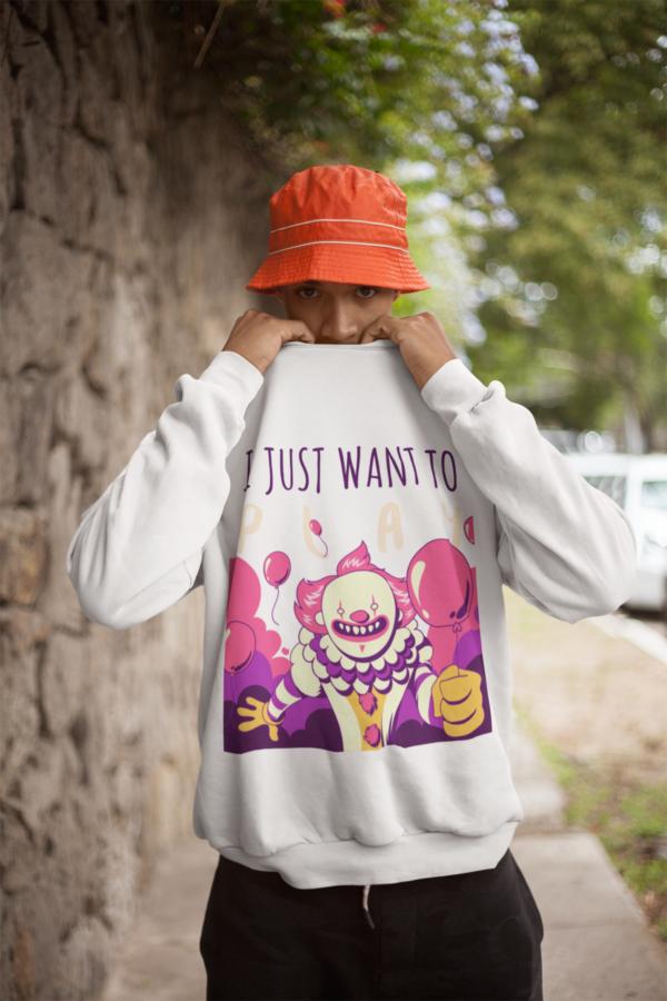 Want To Play Sweatshirt